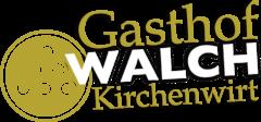 Gasthof Walch Kirchenwirt